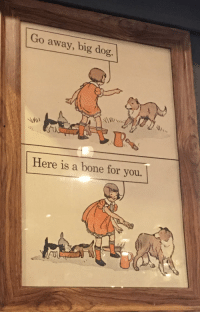 "Http, Dog, and Bone: Go away, big dog  Here is a bone for you. <p>This picture. via /r/wholesomememes <a href=""http://ift.tt/2waRqD6"">http://ift.tt/2waRqD6</a></p>"