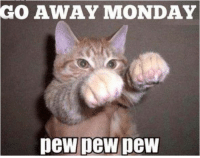 Go Away Monday