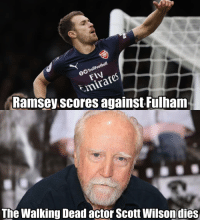The curse returns 😱: GO TrollFootball  FIV  mirate  Ramsey.scores against Fulham  The Walking Dead actor Scott Wilsondies The curse returns 😱