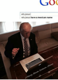 lmao: GO  why jesus  why jesus have a mexican name  Meme  Exclusive Brown enry lmao