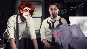 "THE ARCANA MEME FEST] When you investigate Count Lucio w/ Julian ...: ""GOATMAN!"" THE ARCANA MEME FEST] When you investigate Count Lucio w/ Julian ..."