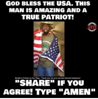 """Tribution: GOD BLESS THE USA. THIS  MAN IS AMAZING AND A  TRUE PATRIOT!  ANTI  Soldier's Tribute to Our Flag Thank you for your service Darnell Anderson!  """"SHARE IF YOU  AGREE! YPE """"AMEN"""""""
