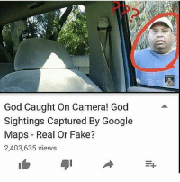 Dog is goD backwards 💯 🔞 dank memes meme president trump fnaf gaming gta5 president weed naruto pörnös pokemon tb drugs money hillary cars mods idubbz filthyfrank destiny school doggo meme fucktrump dog email google dope sports old: God Caught On Camera! God  Sightings Captured By Google  Maps Real Or Fake?  2,403,635 views  P+ Dog is goD backwards 💯 🔞 dank memes meme president trump fnaf gaming gta5 president weed naruto pörnös pokemon tb drugs money hillary cars mods idubbz filthyfrank destiny school doggo meme fucktrump dog email google dope sports old