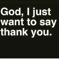 THANK YOU!!! letsgo goodnight: God, I just  want to say  thank you. THANK YOU!!! letsgo goodnight
