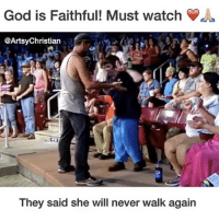 God, Memes, and Amaz: God is Faithful! Must watch  @Artsy Christian  They said she will never walk again Amazing! tag someone PressPlay