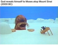 God, Wow, and Dank Memes: God reveals himself to Moses atop Mount Sinai  (2000 BC) Wow