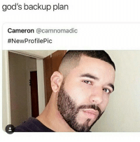Memes, Videos, and Wild: god's backup plan  Cameron @camnomadic  Go Follow @humor for wild videos😂🔥😱