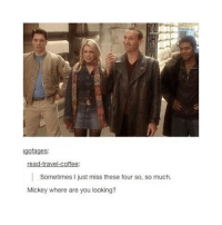 Birthday, Memes, and Sorry: gofages:  ravel.  coffee:  Sometimes I just miss these four so, so much.  Mickey where are you looking? I forgot to post a thing for Christopher Eccleston's birthday yesterday ahhh I'm sorry don't kill me (I DIDNT SKIP NINE OKAY) |>•<| • - Credits tagged • - • doctorwho davidtennant mattsmith christophereccleston petercapaldi billiepiper karengillan arthurdarvill catherinetate freemaagyman jennacoleman nine ten eleven twelve rosetyler riversong amypond rorywilliams claraoswald marthajones donnanoble tardis timelord bowtie fez dalek cyberman weepingangels