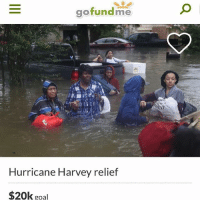 If you can help please help. They're going to deliver food, water and supplies to many of the victims of hurricane Harvey. The link is in the bio on this page @jc1em prayforhouston: gofundme  als  Hurricane Harvey relief  $20k goal If you can help please help. They're going to deliver food, water and supplies to many of the victims of hurricane Harvey. The link is in the bio on this page @jc1em prayforhouston