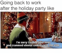 Going back to work  after the holiday party like  I'm sorry Iruined your lives  Y and crammed eleven cookies into the VCR Me at the @textpert_app holiday party 🙃 (RP @landing.strip) textpert
