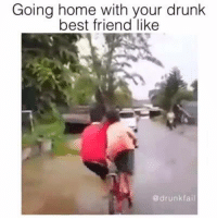 Drunk Fails: Going home with your drunk  best friend like  @drunk fail