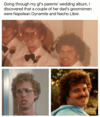 😂😂👌 (Via R-jestah994) | More 👉 @miinute: Going through my gf's parents' wedding album, I  discovered that a couple of her dad's groomsmen  were Napolean Dynamite and Nacho Libre. 😂😂👌 (Via R-jestah994) | More 👉 @miinute