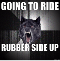 Ups, Motorcycle, and Wolf: GOING TO RIDE  lid  RUBBER SIDE UP  made on mgur  tesa-20 Riding Insanity Wolf Style