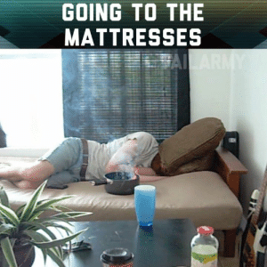 Memes, Mattress, and 🤖: GOING TO THE  MATTRESSES I need a new mattress.