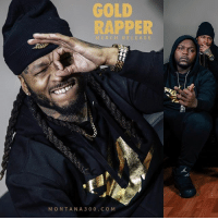 Y'all Ready for the New Merch???: GOLD  RAPPER  MERCH RELE ASE  MONTANA 300 COM Y'all Ready for the New Merch???