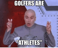 "When I read the headline this morning: Golpher Rory McIlroy -Olympic Athlete- Withdraws From Rio Olympics Due to Zika Fears: GOLFERS ARE  ATHLETES"" When I read the headline this morning: Golpher Rory McIlroy -Olympic Athlete- Withdraws From Rio Olympics Due to Zika Fears"