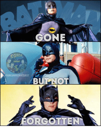 Memes, Shark, and World: GONE  COMIC  PODCAST  UNCANNYCOMICAUEST  BUT NOT  EN R.I.P. Adam West. You will be missed. I grew up as a kid watching your old show with shark repellant bat spray. Sad day for the comic world 😔