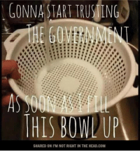 Submitted by Lindsay Holz   ...no matter who's in charge! :P: GONNA START TRUSING  THIS BOWWA  SHARED ON l'M NOT RIGHT IN THE HEAD COM Submitted by Lindsay Holz   ...no matter who's in charge! :P