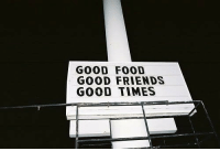 Food, Friends, and Good: GOOD FOOD  GOOD FRIENDS  GOOD TIMES