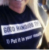 GOOD HANDJOB TIP  ) Put it in your mouth. The best instructions lol funnyquotes lmao funny funnypicsdaily funnyshit quotesandsayings lmaooo funnymeme funnypictures niggasbelike funnypicsdaily humor comedy thuglife instacomedy funnyaf funnyvideo snapchat snapchatquotes belike funnyaf thingsbitchessay lol nochill