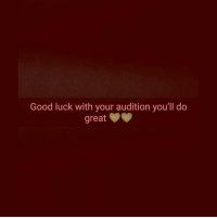 Love him♥️: Good luck with your audition you'll do  great Love him♥️