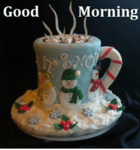 For more awesome holiday and fun pictures go to... www.snowflakescottage.com: Good  Morning For more awesome holiday and fun pictures go to... www.snowflakescottage.com