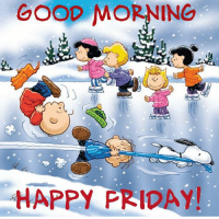 For more holiday, retro, and funny pictures go to... www.snowflakescottage.com: GOOD MORNING  HAPPY FRIDAY! For more holiday, retro, and funny pictures go to... www.snowflakescottage.com
