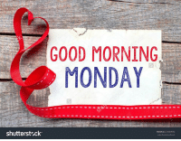 Have a blessed day !!: GOOD MORNING  MONDAY  shutterstock  IMAGE 223069696 Have a blessed day !!