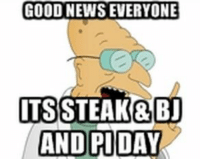GOOD NEWS EVERYONE  ITS STEAK& BJ  AND PIDAY Today Is A Good Day
