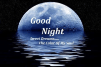 sweet dreams: Good  Night  Sweet Dreams......  he Color of My Sou