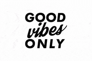 ditchthelabel:MANTRA.: GOOD  vibes  ONLY ditchthelabel:MANTRA.