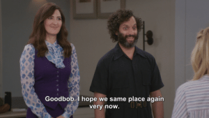Definitely, Google, and Nerd: Goodbob. I hope we same place again  verv now nerd-husbands:fun fact: on the Good Place podcast, Jason Mantzoukas said many of Derek's lines were written by putting dialogue through google translate several times, which is definitely how they got this sentence.