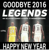 Happy New Year To All God Bless !!!  #WWLG4L: GOODBYE 2016  LEGENDS  48 ALL STAR GAMES .4 MVPS .11 CHAMPIONSHIPS  N24  PHL  HAPPY NEW YEAR Happy New Year To All God Bless !!!  #WWLG4L