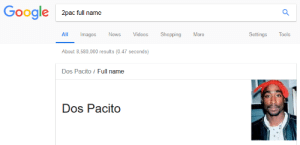 Thank you Google: Google  2pac full name  All Images News Videos Shopping More  Settings Tools  About 8,580,000 results(0.47 seconds)  Dos Pacito/ Full name  Dos Pacito Thank you Google