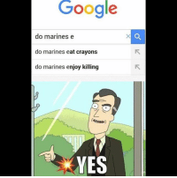 And today's butthurt will be brought to you by the unitedstatesmarinecorps 🇺🇸🇺🇸🇺🇸. We love all of our heroes in uniform. Thanks for the service, sacrifice and dedication to our great country! heroes military marines marine usmc corpsman combat veteran veterans combatvet crayons google lol joke funny uniformhumor humor silly lame goofy hashtag searching 0311 mos american america: Google  do marines e  do marines eat crayons  do marines enjoy killing  YES And today's butthurt will be brought to you by the unitedstatesmarinecorps 🇺🇸🇺🇸🇺🇸. We love all of our heroes in uniform. Thanks for the service, sacrifice and dedication to our great country! heroes military marines marine usmc corpsman combat veteran veterans combatvet crayons google lol joke funny uniformhumor humor silly lame goofy hashtag searching 0311 mos american america