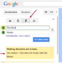 Some days, Google makes me smile...: Google  Get directions  My places  A The Shirel  CB Mordor  Add Destination -Show options  GET DIRECTIONS  Walking directions are in beta.  Use caution One does not simply walk into  Mordor Some days, Google makes me smile...