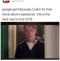 Being Alone, Google, and Home Alone: google got Macaulay Culkin for their  home alone inspired ad. this is the  best way to end 2018 @google for ad of the the year 👌🏻 (@culkamania is back!)