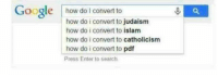 Google, Islam, and Search: Google how do I convert to  how do i convert to judaism  how do i convert to islam  how do i convert to catholicism  how do i convert to pdf  Press Enter to search Pdf becomes the 4th most popular religion (1993, colourised)