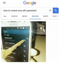 Google, Memes, and News: Google  how to unlock any wifi password  ALL VIDEOS NEWS IMAGES MAPS SHOP  AMSUN  6. in ■ 18:10  Wi-Fi  IG:PolarSaurusRex  MEMOCAN  NCA YUCELIN  TPU  ET Currently in Area 51 helping out with some DNA tests what y'all doing