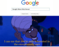 "Google, Hentai, and Google Search: Google  India  Straight Motu Patlu Hentai  Google Search  Im Feeling Lucky  I can see that you're only interested in  the exceptionally rare <p>I See Some High Potential Here! Invest Now! via /r/MemeEconomy <a href=""http://ift.tt/2sTXNhm"">http://ift.tt/2sTXNhm</a></p>"