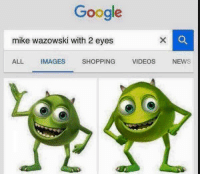 mike wazowski: Google  mike wazowski with 2 eyes  ALL IMAGES  SHOPPING  VIDEOS  NEW