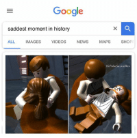 Google, Lego, and Memes: Google  saddest moment in history  ALL IMAGES VIDEOS NEWS MAPS SHOP  IG PolarSaurusRex If you have a Lego Star Wars: Complete Saga character as your profile pic you get a big W