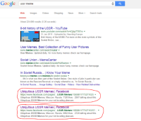 """Turns out if you search """"ussr meme"""" we're the 5th result! Thanks all!: Google  ussr meme  Web mages  Videos Shopping  News More  Search tools  About 224,000 results (0.26 seconds)  8-bit history of the USSR YouTube  www.youtube.com/watch? V iCjbp7787ro  31 Jan 2011-Uploaded by Haunting Europe  8bit history of the USSR For more on the state symbols of the  1:29  Soviet Union. see  Ussr Memes. Best Collection of Funny Ussr Pictures  center.com/search/ussr  meme  Ussr Memes. Updated daily, for more funny memes check our homepage.  Soviet Union Memecenter  Center.com/search/soviet%20union  meme  Soviet Union Memes. Updated daily, for more funny memes check our homepage.  n Soviet Russia... Know Your Meme  knowyourmeme.  Com/  /in-soviet-russia  memesi  life in what was then part of the Soviet Union. One style of joke in particular was  known as the Russian Reversal, or simply referred to as, 1n Soviet Russia...  In Soviet Russia  mage Gallery Soviet Bear Videos View Related Sub-entries  Ubiquitous USSR Memes I Facebook  https://www.facebook.com/pages...USSR-Memes/1569811773271025  Ubiquitous USSR Memes, Moscow, Russia. 7120 likes 2567 talking about this.  Ubiquitous USSR Memes for your not invading pleasure.  Ubiquitous USSR Memes l Facebook  https:/www.facebook.com/pages...USSR-Memes  /1569811773271025?  Ubiquitous USSR Memes, Moscow, Russia. 6862 likes 2724 talking about this.  Ubiquitous USSR Memes for your not invading pleasure. Turns out if you search """"ussr meme"""" we're the 5th result! Thanks all!"""