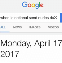 It also happens to be my mom's birthday 😂😂😂😂 (only real niggas will comment HBD) lackofbillz 💵💯: Google  when is national send nudes daX  ALL  NEWS  IMAGES  VIDEOS  Monday, April 17  2017 It also happens to be my mom's birthday 😂😂😂😂 (only real niggas will comment HBD) lackofbillz 💵💯