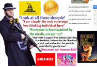 """The folks trying to get us taken down: GOOGLE  why wont anyone date me  x a  why won't anyone date me  quiz R  DONT TREAD ON ME  0 0  why won't anyone date me  Look at all these sheeple  why won't anyone date me vine  R  """"I am clearly the only sovereign  why doesn't anyone date me  K  free-thinking individual here""""  Everyone is brainwashed  by  the media except me  AYN RAND  That's why I support free market capitalism,  ATLAS  hate feminists, believe that the illuminati  SHRUGGED  is real, and realize that the world is  controlled by greedy Jews""""  """"Hey mom, can I borrow $20?""""  The folks trying to get us taken down"""
