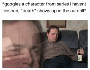 "Dank, Memes, and Target: *googles a character from series i havent  finished, ""death"" shows up in the autofill* meirl by tearing-me-apartLisa MORE MEMES"