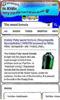 """F🅱️I : HOL UP🤚🤚😩😂: Gorrymyndgal can'tletyou doma  The secret formula  ALL IMAGESVIDEOS SHOPPING NENS  Krabby Patty secret formula 