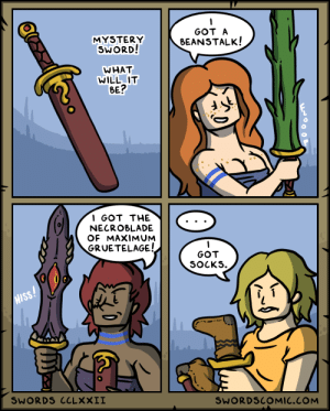 Swords ~ Surprise Mechanics: GOT A  MYSTERY  SWORD!  BEANSTALK!  WHAT  WILL IT  BE?  I GOT THE  NECROBLADE  OF MAXIMUM  GRUETELAGE!  GOT  SOCKS  HISS!  SWORDS CCLXXII  SWORDSCOMIC.COM Swords ~ Surprise Mechanics