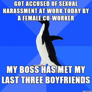 the-awesome-stuff:  A little quid pro quothe-awesome-stuff.tumblr.com source: http://feedproxy.google.com/~r/ImgurGallery/~3/Fv2gdTiDWCo/u4AmsVn: GOT ACCUSED OF SEXUAL  HARASSMENT AT WORK TODAY BY  A FEMALE.CO-WORKER  MY BOSS HAS MET MY  LAST THREE BOYFRIENDS  made on imgur the-awesome-stuff:  A little quid pro quothe-awesome-stuff.tumblr.com source: http://feedproxy.google.com/~r/ImgurGallery/~3/Fv2gdTiDWCo/u4AmsVn