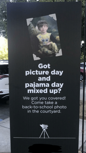 Found at my church: Got  picture day  and  pajama day  mixed up?  We got you covered!  Come take a  back-to-school photo  in the courtyard. Found at my church